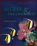 Algebra and Trigonometry, Coburn, John W., 0073519529