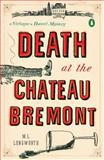 Death at the Chateau Bremont, M. L. Longworth, 0143119524
