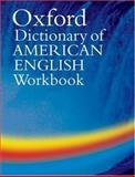 The Oxford Dictionary of American English, Oxford University Press, 0194399524