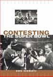 Contesting the Super Bowl, Dona Schwartz, 0415919525
