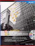 Introducing Microsoft Office Infopath 2003, Bunch, Acey and Jennings, Roger, 0735619522