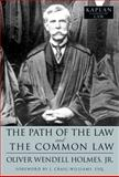 The Path of the Law and the Common Law, Oliver Wendell Holmes, 1427799520