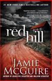 Red Hill, Jamie McGuire, 1476759529