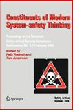 Constituents of Modern System-Safety Thinking : Proceedings of the Thirteenth Safety-Critical Systems Symposium, Southampton, UK, 8-10 February 2005, , 1852339527