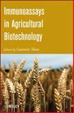 Immunoassays in Agricultural Biotechnology, , 047028952X