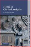 Money in Classical Antiquity, Von Reden, Sitta, 0521459524