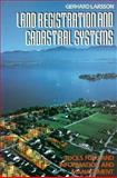 Land Registration and Cadastral Systems : Tools for Land Information and Management, Larsson, G., 0582089522
