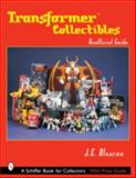 Transformers Collectibles, J. E. Alvarez, 0764319523