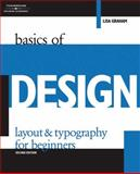 Basics of Design : Layout and Typography for Beginners, Graham, Lisa, 1401879527