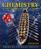 Chemistry in the Community : Chemcom, American Chemical Society Staff, 1429219521