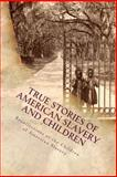 Recollections of the Children of American Slavery, Various, Stephen Ashley, 1481219529