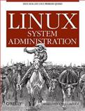 Linux System Administration, Adelstein, Tom and Lubanovic, Bill, 0596009526