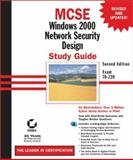 MCSE : Windows 2000 Network Security Design, Govanus, Gary and King, Robert, 0782129528