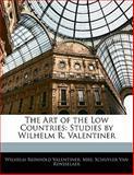 The Art of the Low Countries, Wilhelm Reinhold Valentiner and Schuyler Van Rensselaer, 1141879522