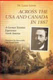 Across the Usa and Canada In 1887, Lewis Lewin, 1462019528