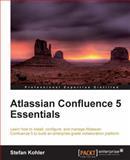 Atlassian Confluence 5 Essentials, Stefan Kohler, 1849689520