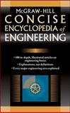 McGraw-Hill Concise Encyclopedia of Engineering, McGraw-Hill, 0071439528
