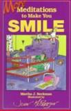 More Meditations to Make You Smile, Martha J. Beckman, 0687009529