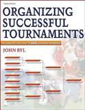 Organizing Successful Tournaments, John Byl, 0736059520