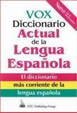 Vox Diccionario Actual de la Lengua Española, Naylor, Christopher and Vox Staff, 0844279528