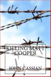 Killing Matt Cooper, John Cassian, 1502529521