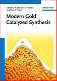 Modern Gold Catalyzed Synthesis, , 3527319522
