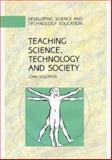 Teaching Science, Technology and Society, Solomon, Joan, 0335099521