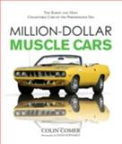 Million-Dollar Muscle Cars, Colin Comer, 0760329524