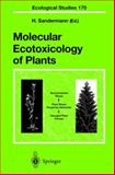 Molecular Ecotoxicology of Plants 9783540009528
