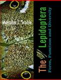 The Lepidoptera : Form, Function and Diversity, Scoble, Malcolm J., 0198549520