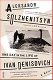 One Day in the Life of Ivan Denisovich, Aleksandr Solzhenitsyn, 0374529523