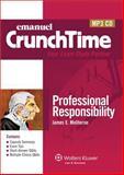 Crunchtime Audio : Professional Responsibility 3e, Emanuel, Steven, 0735599521