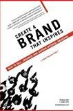 Create a Brand That Inspires, Wolfgang Giehl and F. Joseph LePla, 1467039527