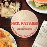 Hey, Fat Ass!, John Manrique, 1468579525