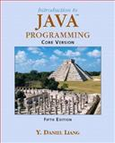 Introduction to Java Programming, Core, Liang, Y. Daniel, 0131489534