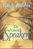 The Natural Speaker, Fujishin, Randy, 0205359531