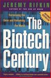 The Biotech Century, Jeremy Rifkin, 0874779537