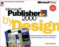 Microsoft Publisher 2000 by Design, Simone, Luisa, 1572319534