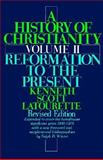 A History of Christianity, Kenneth S. Latourette, 0060649534