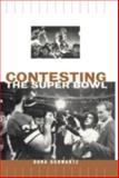 Contesting the Super Bowl, Dona Schwartz, 0415919533
