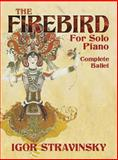 The Firebird for Solo Piano, Igor Stravinsky, 048644953X