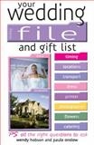 Your Wedding File and Gift List, Wendy Hobson and Paula Onslow, 0572029535