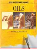 Oils, Patricia Monahan and Patricia Seligman, 0600599531