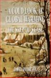 A Cold Look at Global Warming, David Ipperciel, 143639953X
