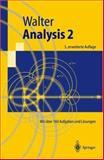 Analysis 2 : Mit Über 160 Aufgaben und Lösungen, Walter, Wolfgang, 3540429530