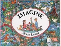 Imagine, Alison Lester, 0395669537