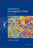 Introduction to Geomagnetic Fields 9780521529532