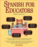 Spanish for Educators with Audio Compact Discs, William C. Harvey, 0764179535