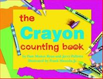 The Crayon Counting Book, Pam Muñoz Ryan and Jerry Pallotta, 0881069531