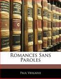 Romances Sans Paroles, Paul Verlaine, 1141269538